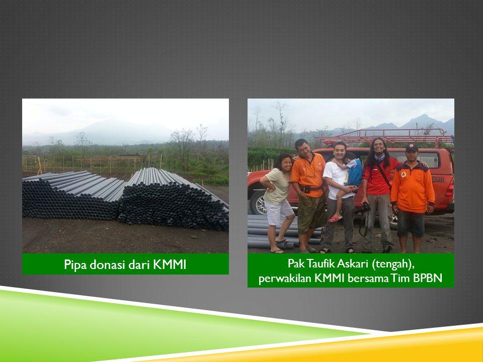 Pipa donasi dari KMMI Pak Taufik Askari (tengah), perwakilan KMMI bersama Tim BPBN