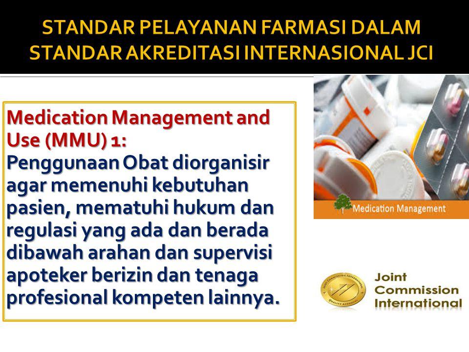 19 Standar MPO.1.1 Seorang ahli farmasi berizin, teknisi atau profesional lain yg terlatih mensupervisi yan farmasi atau pharmaceutical.  Surat Tanda