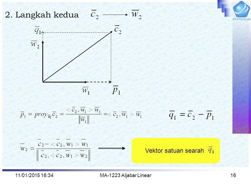 11/01/2015 16:35MA-1223 Aljabar Linear16 2. Langkah kedua Vektor satuan searah