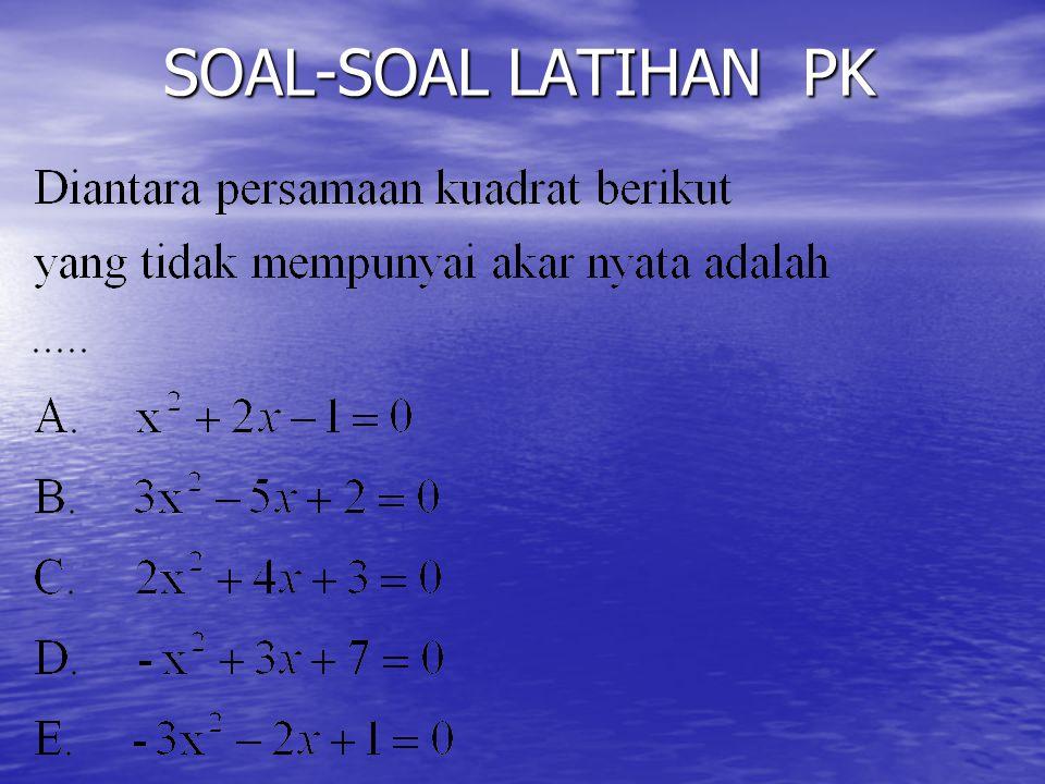 SOAL-SOAL LATIHAN PK SOAL-SOAL LATIHAN PK