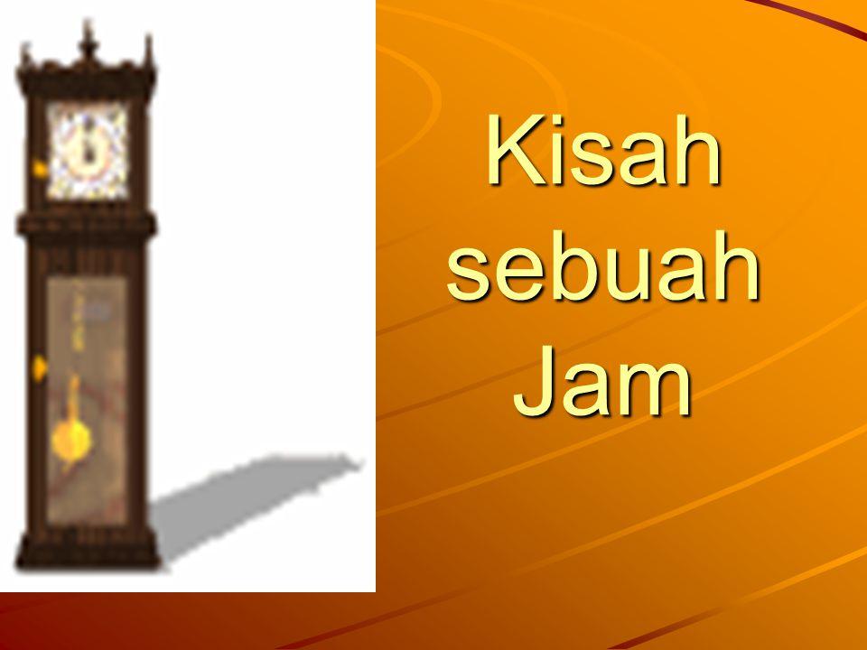 Kisah sebuah Jam
