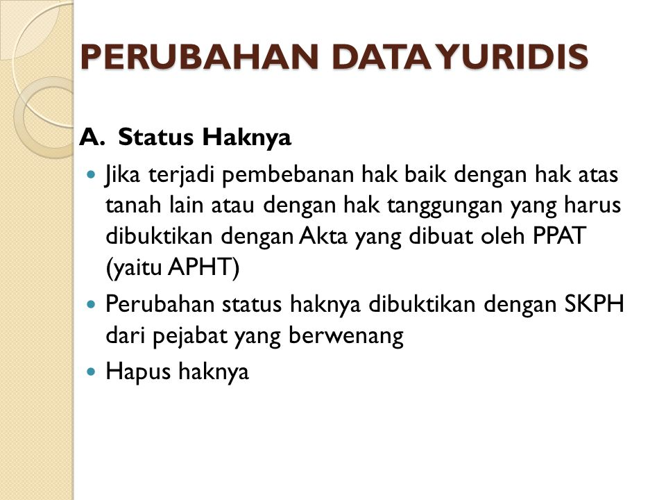 PERUBAHAN DATA YURIDIS A.