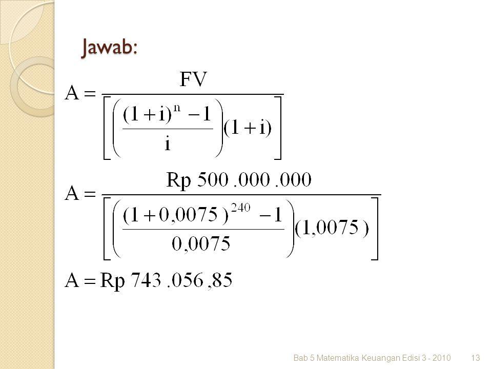 Jawab: Bab 5 Matematika Keuangan Edisi 3 - 201013