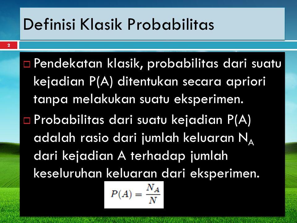 Definisi Frekuensi Relatif  Anggap sejumlah n percobaan dilakukan pada suatu eksperimen.