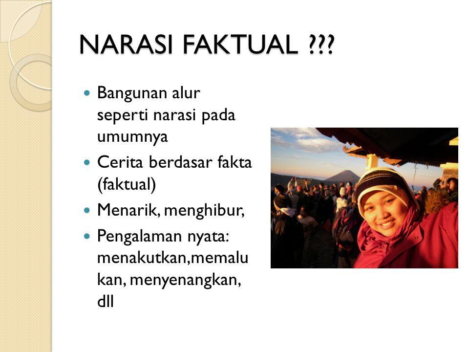 NARASI FAKTUAL ??.