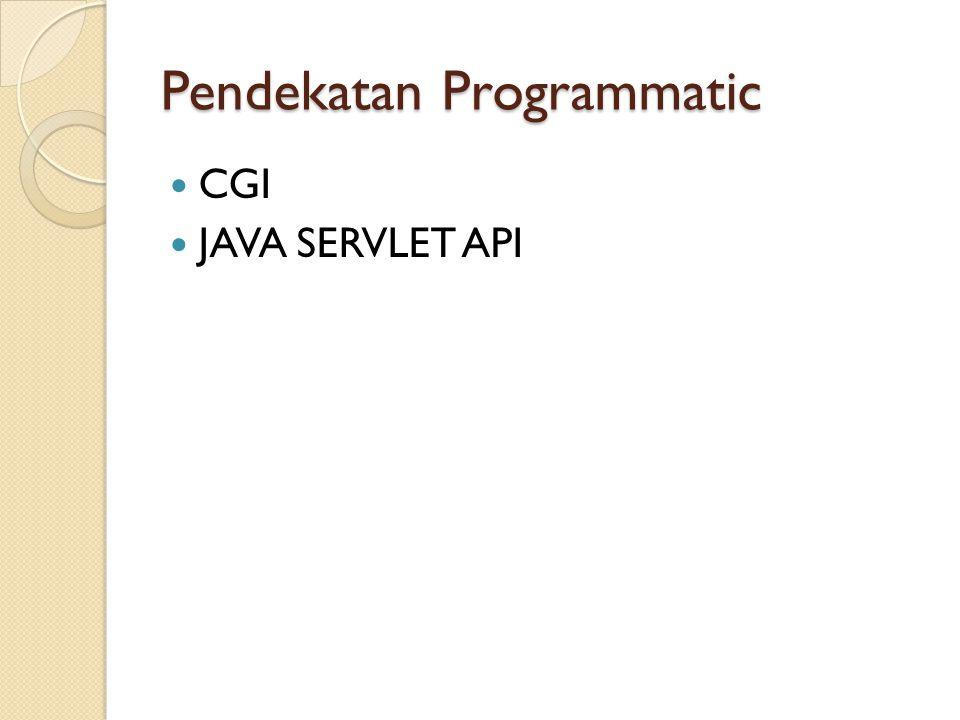 CGI Common Gateway Interface atau disingkat CGI adalah suatu standar untuk menghubungkan berbagai program aplikasi ke halaman web.