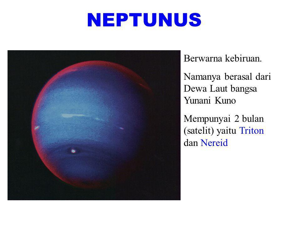 URANUS Berwarna kehijauan Mempunyai 5 satelit besar yaitu Ariel, Umbriel, Miranda, dan Titania