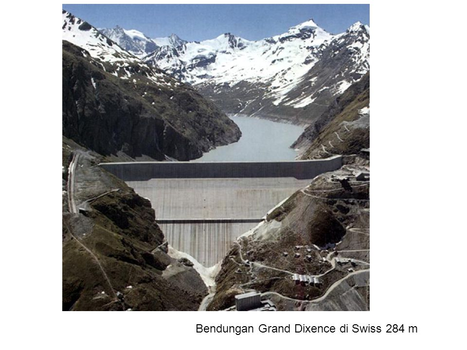 Bendungan Grand Dixence di Swiss 284 m