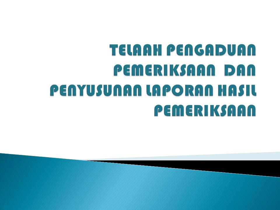 1.Dasar pemeriksaan, berisi nomor dan tanggal surat tugas.