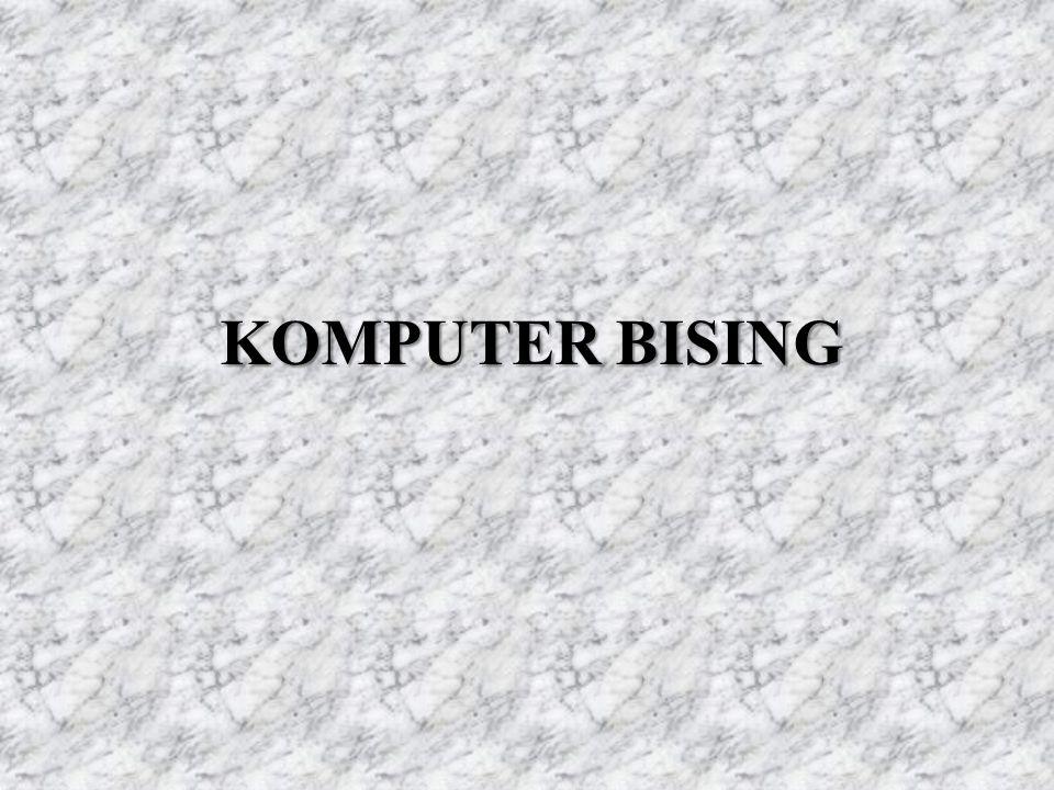 KOMPUTER BISING