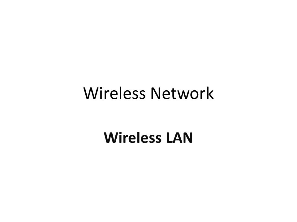 Pokok Bahasan Introduction to WN RF Communication Radio Element and Frequency Spectrum Wireless Standart Mobile Wireless Technologies Wireless Network Architectures Wireless Network Devices and Characteristic
