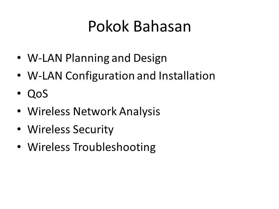 Komponen utama pada wireless LAN Network Adapter, dapat berupa NIC, external USB atau external PC Card ( NIC) internal integrated merupakan komponen yang paling umum yang harus diinstall agar bisa berkomunikasi pada jaringan wireless.