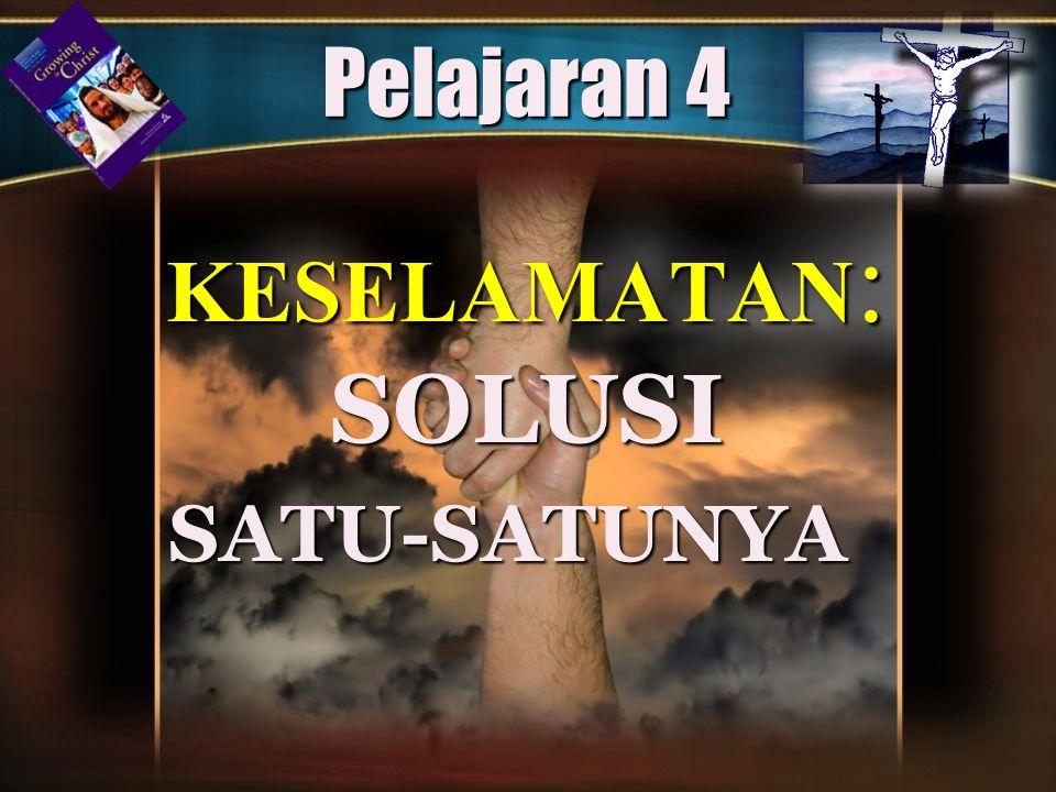 Kata-kata Pembuka Melalui kematian Kristus di kayu salib, Allah memberikan solusi akhir dan satu-satunya solusi untuk masalah dosa.