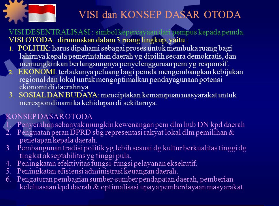 VISI dan KONSEP DASAR OTODA 1.