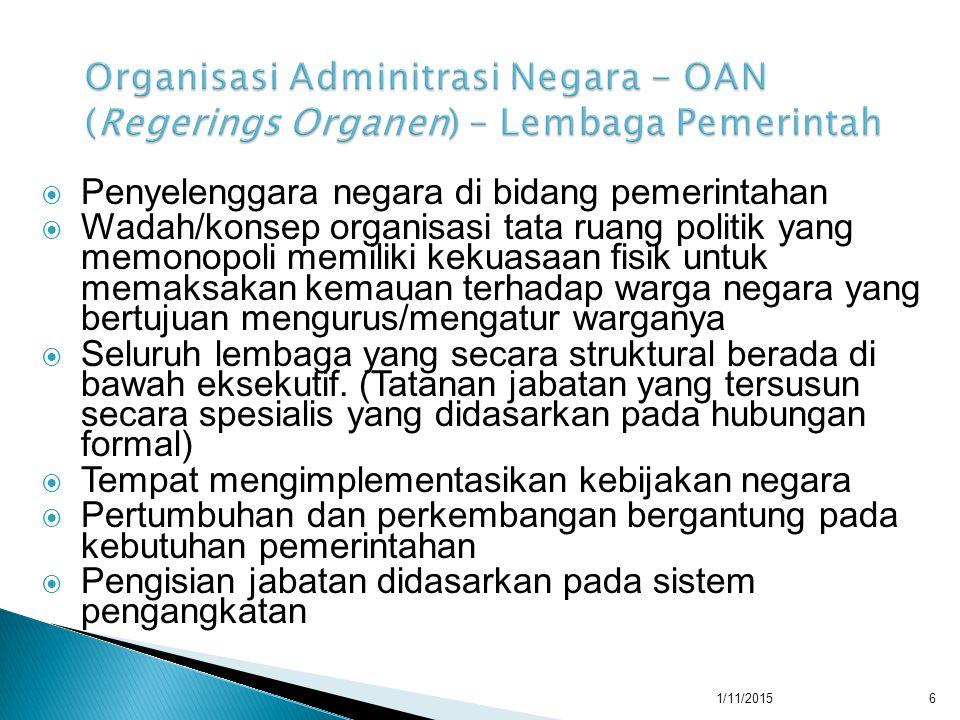  Membagi habis tugas pemerintah  Membatasi tugas kewenangan dan tanggung jawab  Memberikan pelayanan secara spesialisasi sehingga memudahkan masy.