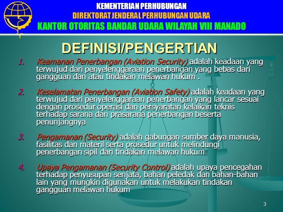 DIREKTORAT JENDERAL PERHUBUNGAN UDARA DIREKTORAT FASILITAS ELEKTRONIKA DAN LISTRIK PENERBANGAN SUB DIREKTORAT FASILITAS LISTRIK BANDARA KEMENTERIAN PERHUBUNGAN DIREKTORAT JENDERAL PERHUBUNGAN UDARA KANTOR OTORITAS BANDAR UDARA WILAYAH VIII MANADO 4 DEFINISI/PENGERTIAN 5.Tanda Izin Masuk ke Daerah Terbatas yang selanjutnya disebut PAS adalah tanda izin terhadap untuk dapat masuk ke daerah terbatas di Bandar Udara Sam Ratulangi.