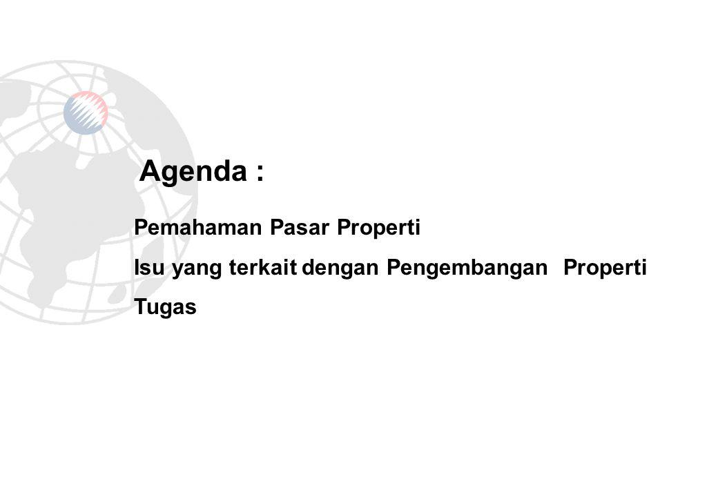 Kinerja Pasar Properti di Jakarta Subsektor Properti Tahun 19951999Q2 2006 Perkantoran - Pasokan - Rencana Pasokan (2007 – 2008) - Tingkat Hunian - Harga Sewa (/m 2 /bulan) 2,2 juta m 2 - 94% US$ 13 4,06 juta m 2 - 76% US$ 6.21 4,36 juta m 2 850 ribu m2 89% Rp 62.940 Hotel - Pasokan - Hotel Bintang 3 - Hotel Bintang 4 - Hotel Bintang 5 - Rencana Pasokan (2007 – 2008) - Hotel Bintang 3 - Hotel Bintang 4 - Hotel Bintang 5 - Tingkat Hunian - Hotel Bintang 3 - Hotel Bintang 4 - Hotel Bintang 5 - Harga Sewa - Hotel Bintang 3 - Hotel Bintang 4 - Hotel Bintang 5 3.538 kamar 5.181 kamar 6.069 kamar - 61% 54% 64% US$ 42 US$ 80 US$ 120.9 6.012 kamar 7.348 kamar 7.919 kamar - 42% 25% 32% US$ 30 US$ 42 US$ 93 7.561 kamar 7.674 kamar 10.150 kamar 160 kamar 1.460 kamar 2.322 kamar 67.77% 69.81% 55.13% Rp 299.089 Rp 444.079 Rp 769.690 Subsektor Properti Tahun 19951999Q2 2006 Pusat Perbelanjaan (mal & trade center) - Pasokan - Rencana Pasokan (2007 – 2008) - Tingkat Hunian - Harga Sewa (/m 2 /bulan) 732 ribu m 2 - 91% US$ 74 990 ribu m 2 - 79% US$ 37 2.4 juta m 2 1.04 juta m2 92.6% Rp 399.000 Apartemen - Pasokan - Rencana Pasokan (2007 – 2008) - Tingkat Hunian - Harga Sewa (/m 2 /bulan) 3.436 unit - 81% US$ 23 9.766 unit - 65% US$ 15.83 10.143 unit 679 unit 80.4% US$ 12.4 Kondominium - Pasokan - Rencana pasokan (2007 - 2008) - Tingkat penjualan - Harga jual (/m 2 /bulan) 4.158unit - 79% US$ 1,830 21.760 unit - 74% US$ 1,050 38.363 unit 33.000 unit 75.3% Rp.9.3 juta Bagian 5 : CONTOH pasar properti