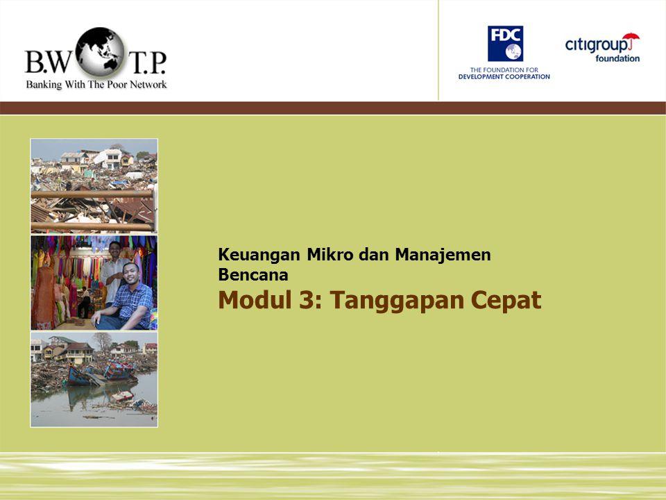 Modul 3: Tanggapan Cepat Keuangan Mikro dan Manajemen Bencana