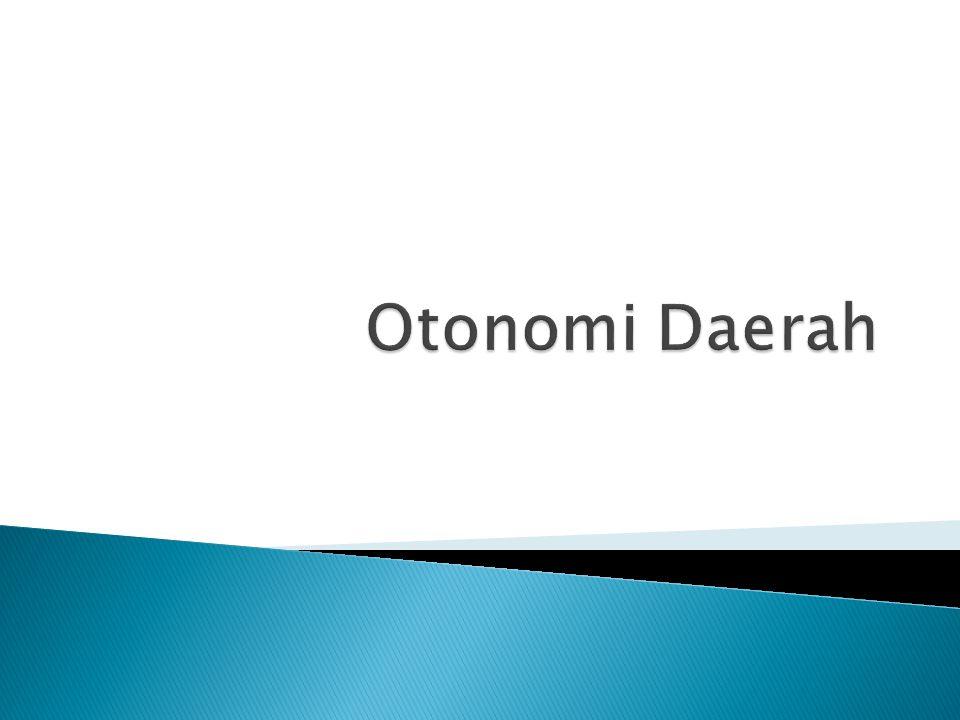  Hak dan kewajiban daerah Dalam menyelenggarakan otonomi daerah, daerah mempunyai hak : a.