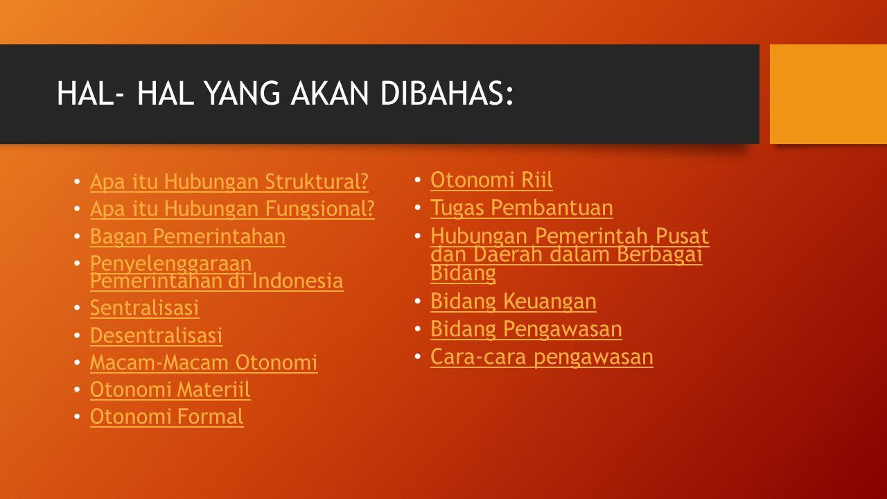 Tugas Pembantuan Adalah penugasan dari pemerintah kepada daerah dan/atau desa dari pemerintah provinsi kepada kabupaten/kota dan/atau desa serta dari pemerintah kabupaten/kota kepada desa untuk melakukan tugas tertentu.