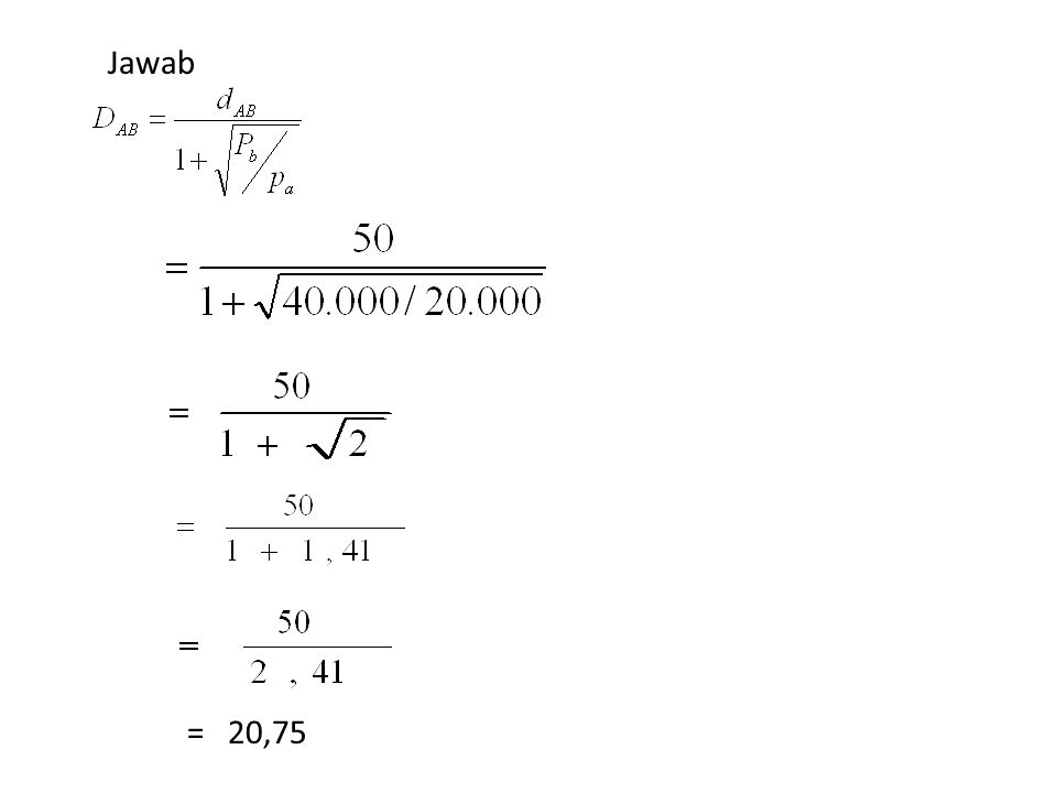 Jawab = 20,75