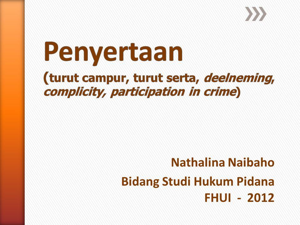 Nathalina Naibaho Bidang Studi Hukum Pidana FHUI - 2012
