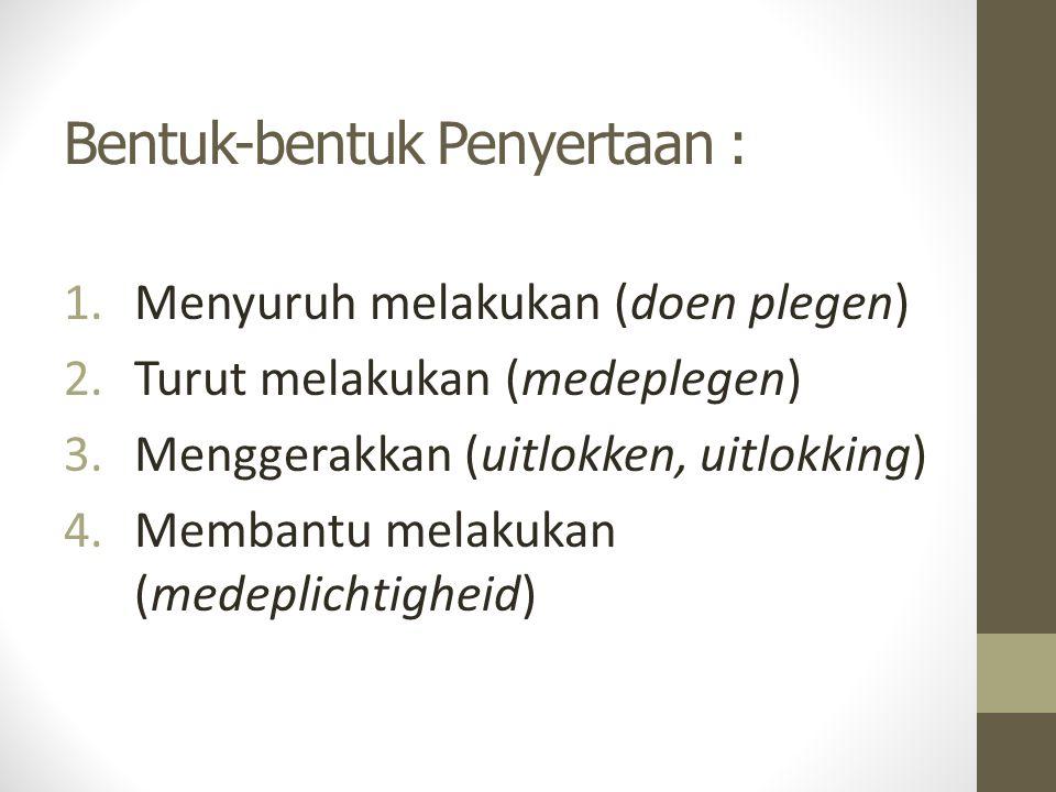 Golongan Peserta dalam Tindak Pidana menurut KHUP Indonesia 1.