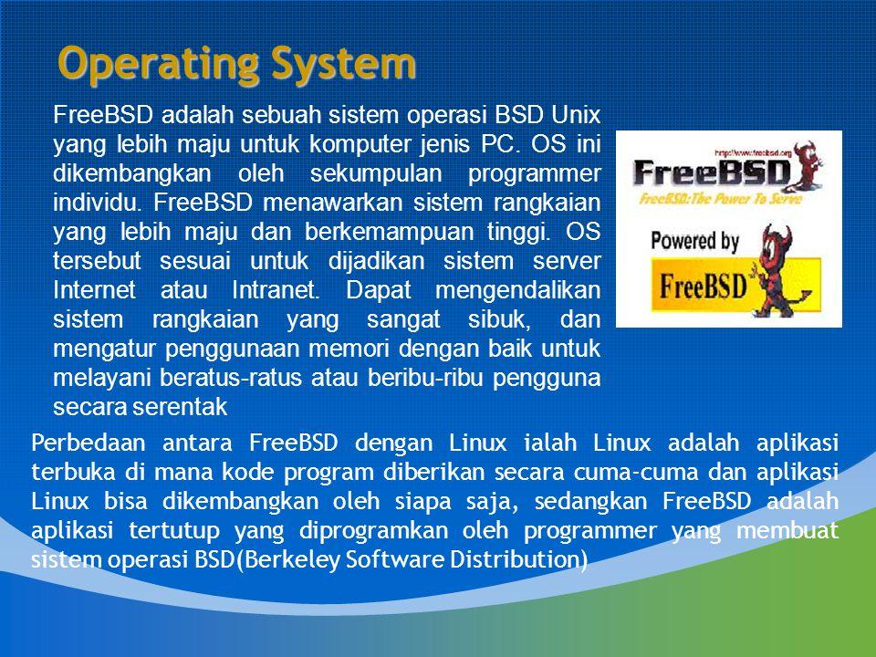 FreeBSD adalah sebuah sistem operasi BSD Unix yang lebih maju untuk komputer jenis PC. OS ini dikembangkan oleh sekumpulan programmer individu. FreeBS