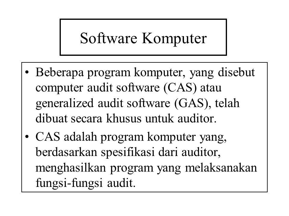 Software Komputer Beberapa program komputer, yang disebut computer audit software (CAS) atau generalized audit software (GAS), telah dibuat secara khu