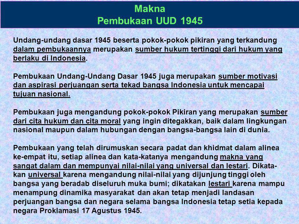 Tujuh Kunci Pokok Sistem Pemerintahan Negara Indonesia (Penjelasan UUD 1945) 1.