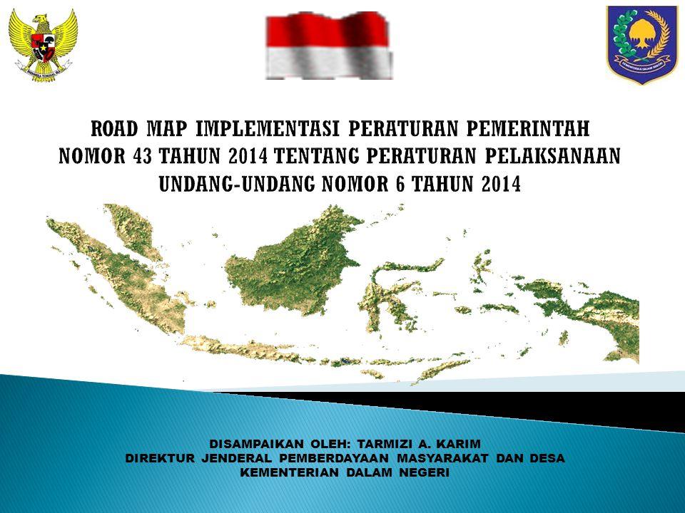  SEBAGIAN BESAR WILAYAH INDONESIA ADALAH PERDESAAN (72944)  SEBAGIAN BESAR PENDUDUK MASIH TINGGAL DAN BERMATAPENCAHARIAN DI DESA (54%)  PENDUDUK MISKIN (63,27%) ADA DI DESA.