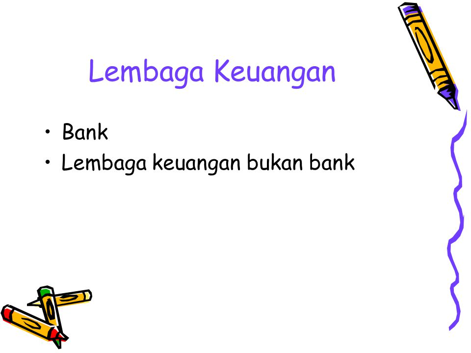 Lembaga Keuangan Bank Lembaga keuangan bukan bank