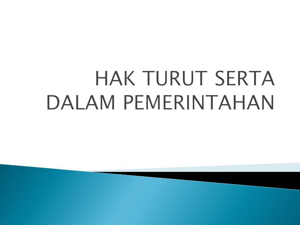 Wilayah  Rakyat  Pemerintahan Menciptakan hubungan Rakyat dan Pemerintah, dalam suatu Pemerintahan
