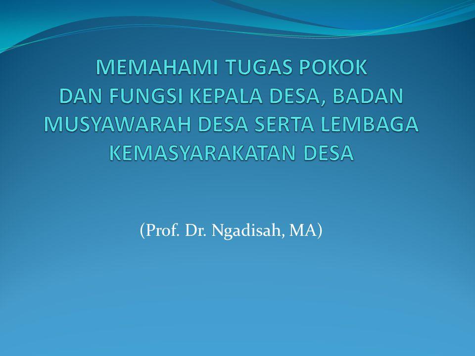 (Prof. Dr. Ngadisah, MA)