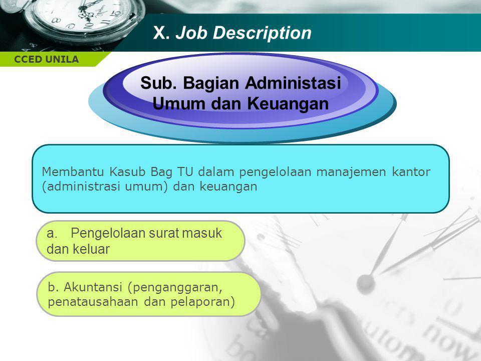 CCED UNILA TEXT Sub. Bagian Administasi Umum dan Keuangan Membantu Kasub Bag TU dalam pengelolaan manajemen kantor (administrasi umum) dan keuangan a.
