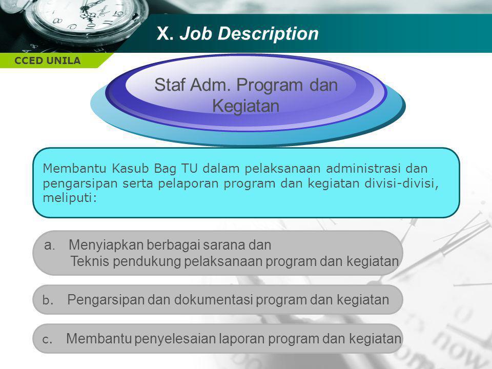 CCED UNILA TEXT Staf Adm. Program dan Kegiatan Membantu Kasub Bag TU dalam pelaksanaan administrasi dan pengarsipan serta pelaporan program dan kegiat