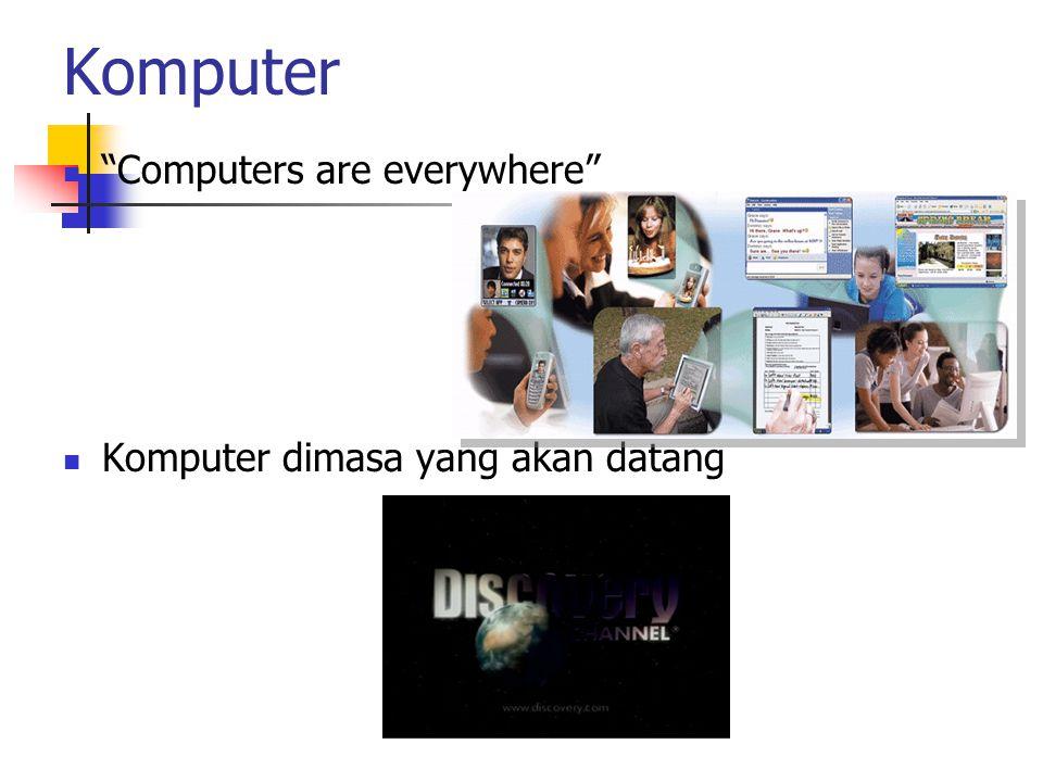 Hardware Merupakan komponen-komponen fisik peralatan yang membentuk suatu sistem komputer, serta peralatan- peralatan lain yang mendukung komputer dalam melakukan tugasnya.