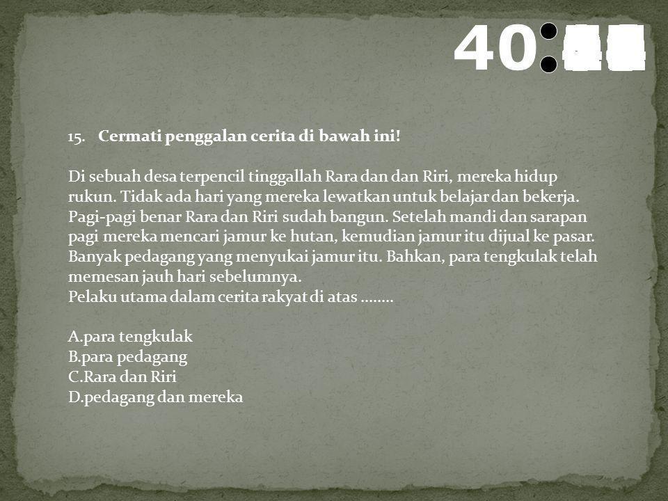 41 595857565554535251504948474645444342414039383736353433323130292827262524232221201918171615141312111009080706050403020100 13. Pak Suyud, seorang dos