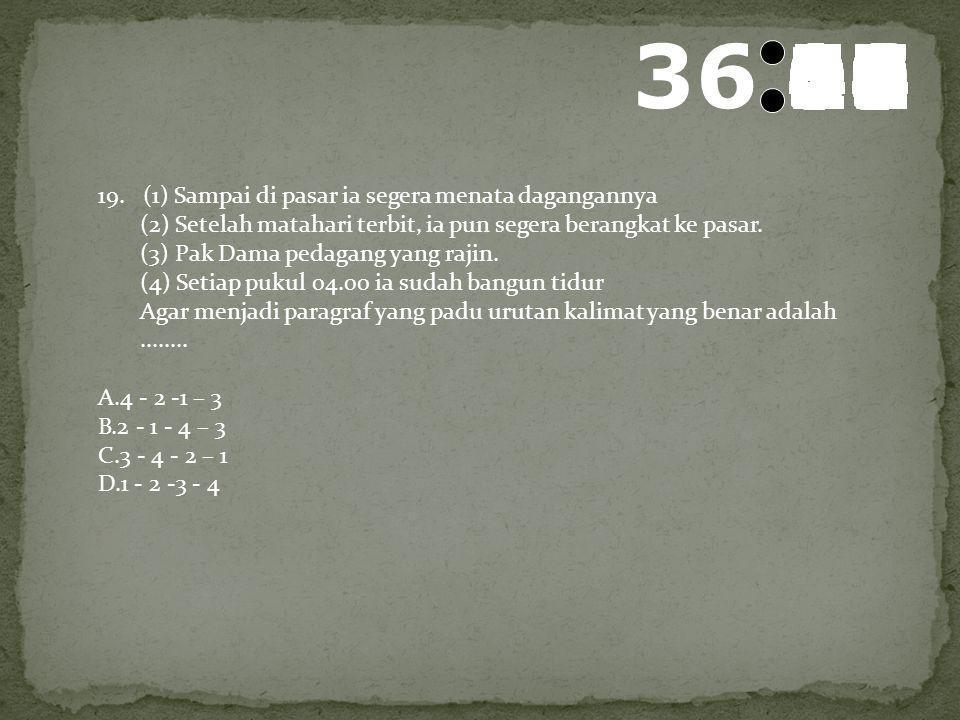 37 595857565554535251504948474645444342414039383736353433323130292827262524232221201918171615141312111009080706050403020100 18. Kalimat pembuka untuk