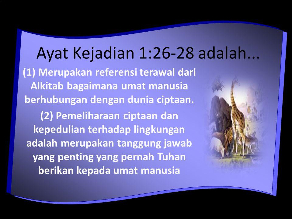 Ayat Kejadian 1:26-28 adalah...