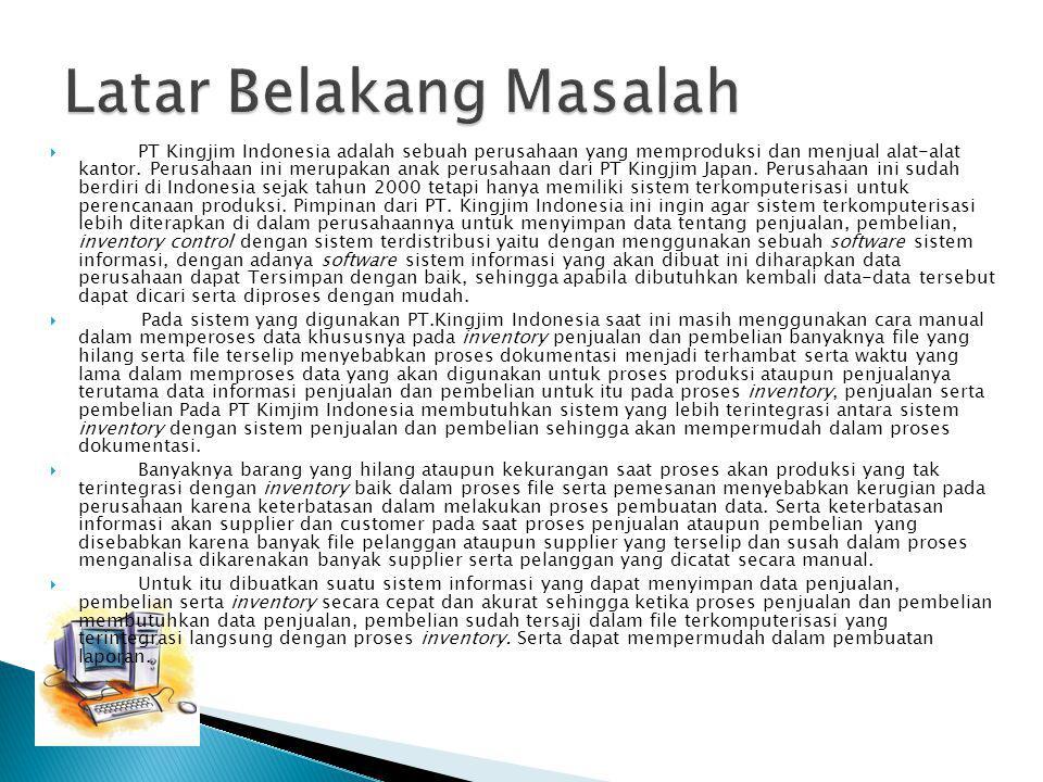  PT Kingjim Indonesia adalah sebuah perusahaan yang memproduksi dan menjual alat-alat kantor. Perusahaan ini merupakan anak perusahaan dari PT Kingji