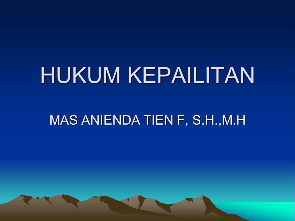 HUKUM KEPAILITAN MAS ANIENDA TIEN F, S.H.,M.H
