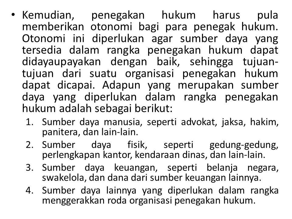 Meskipun begitu, seorang hakim di Indonesia sebaiknya juga mengikuti yurisprudensi yang ada karena menurut sistem hukum Indonesia, yurisprudensi merupakan salah satu sumber hukum di samping sumber hukum yang lainnya.
