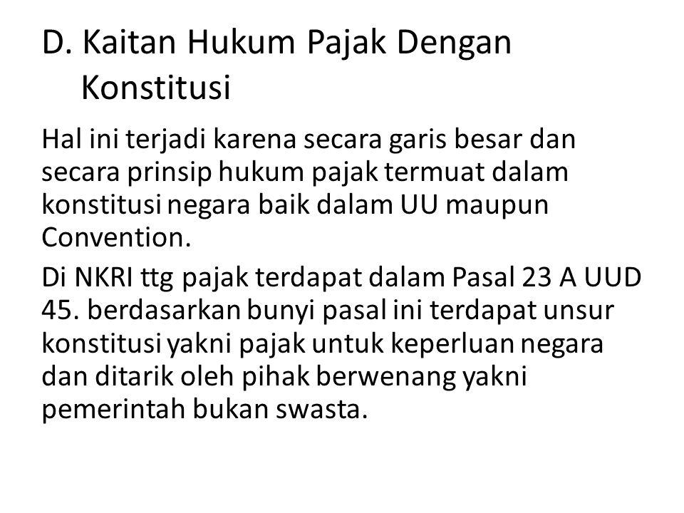 E.Kaitan Hukum Pajak Dengan Hukum Tata Negara.