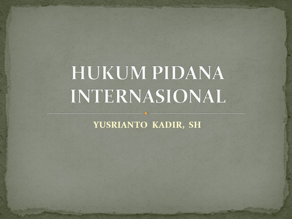 YUSRIANTO KADIR, SH