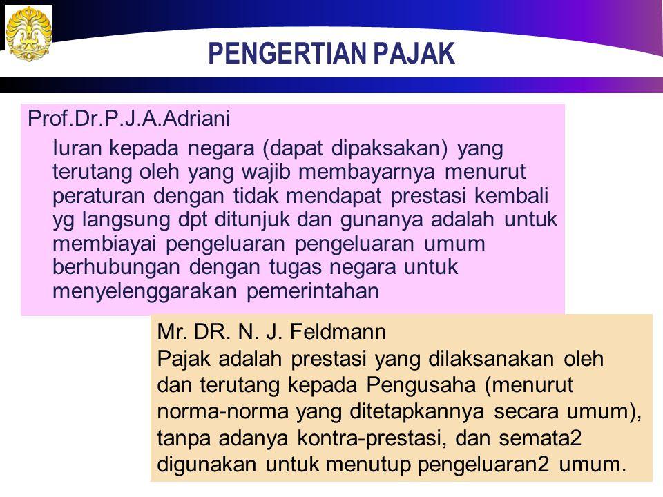 Definisi Pajak Prof. Dr. Rochmat Soemitro, S.H iuran rakyat kepada kas negara berdasarkan undang-undang (yang dapat dipaksakan) dengan tidak mendapat