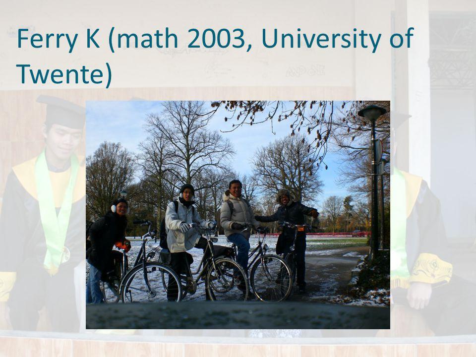 Ferry K (math 2003, University of Twente)