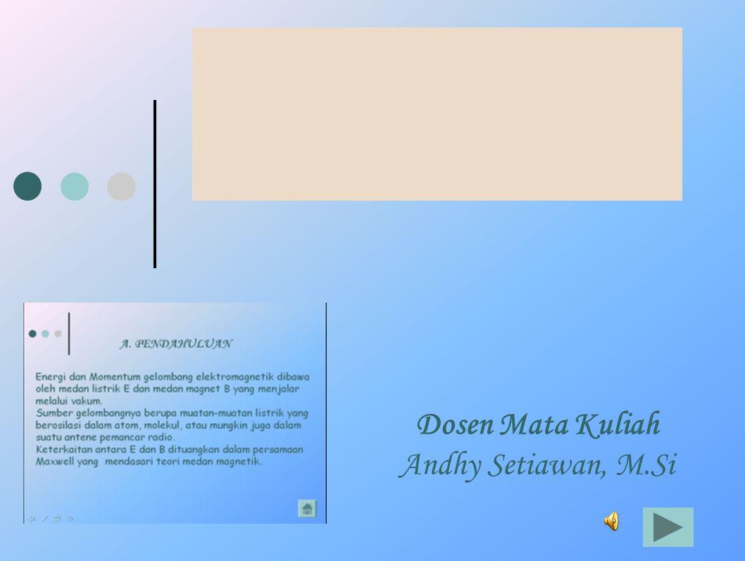 Dosen Mata Kuliah Andhy Setiawan, M.Si