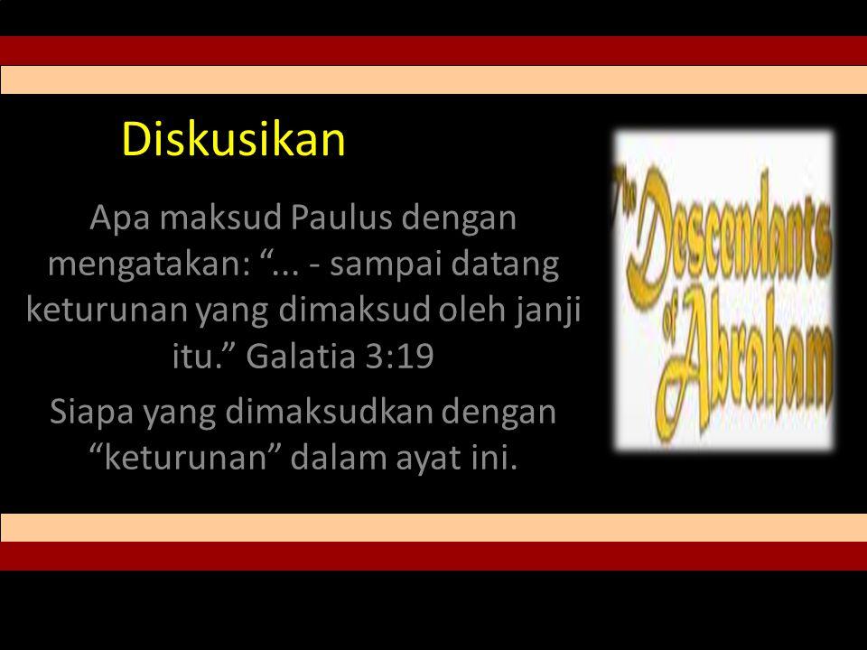 Diskusikan Apa maksud Paulus dengan mengatakan: ...