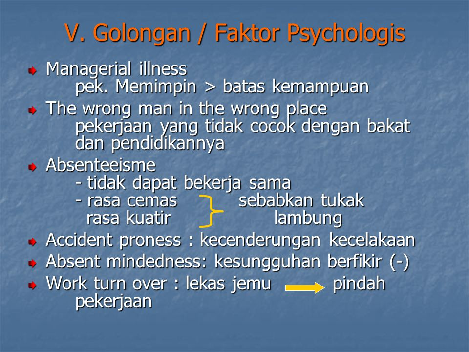 V.Golongan / Faktor Psychologis Managerial illness pek.